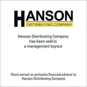Hanson Distributing Company has been sold in a management buyout